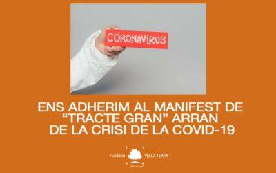 Manifest TRACTE GRAN de vàries entitats arran de la crisi de la COVID-19