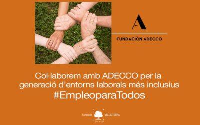 Col·laborem amb Fundación Adecco i #EmpleoparaTodos